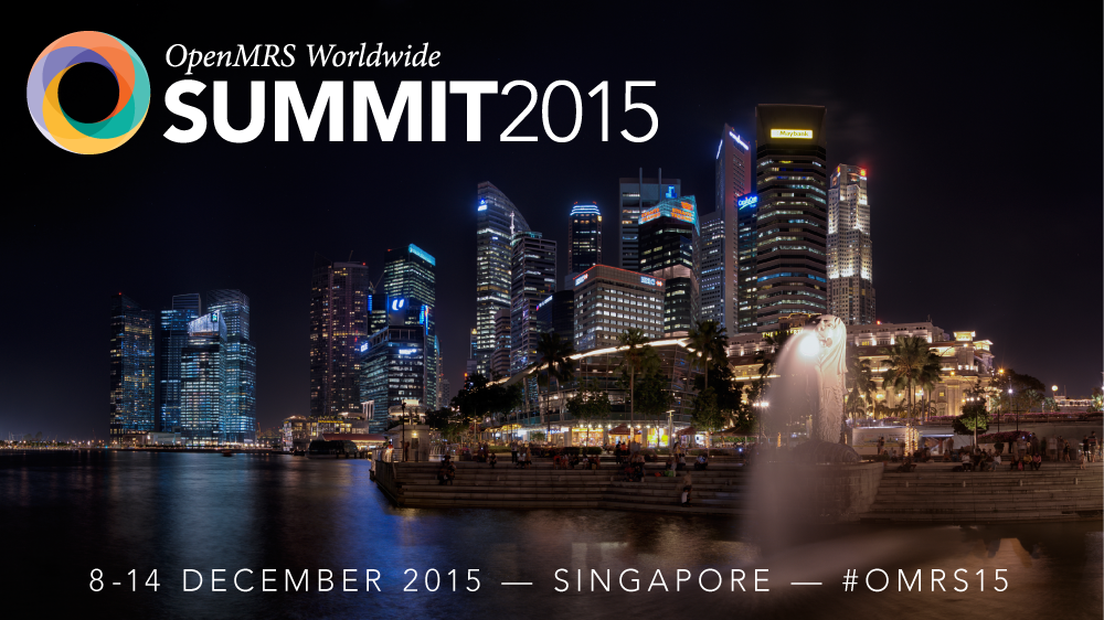 OpenMRS Worldwide Summit 2015 Singapore