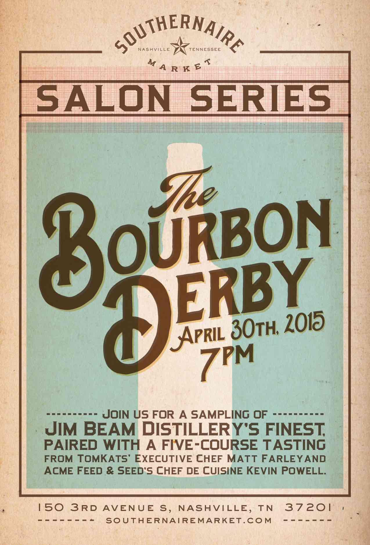 Southernaire market salon series the bourbon derby for Acme salon san francisco