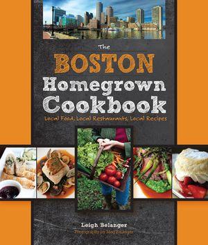 Boston Homegrown Cookbook