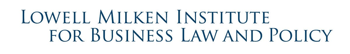 UCLA  Lowell Milken Institute for Business Law and Policy