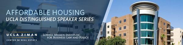 UCLA Distinguished Speaker Series in Affordable Housing