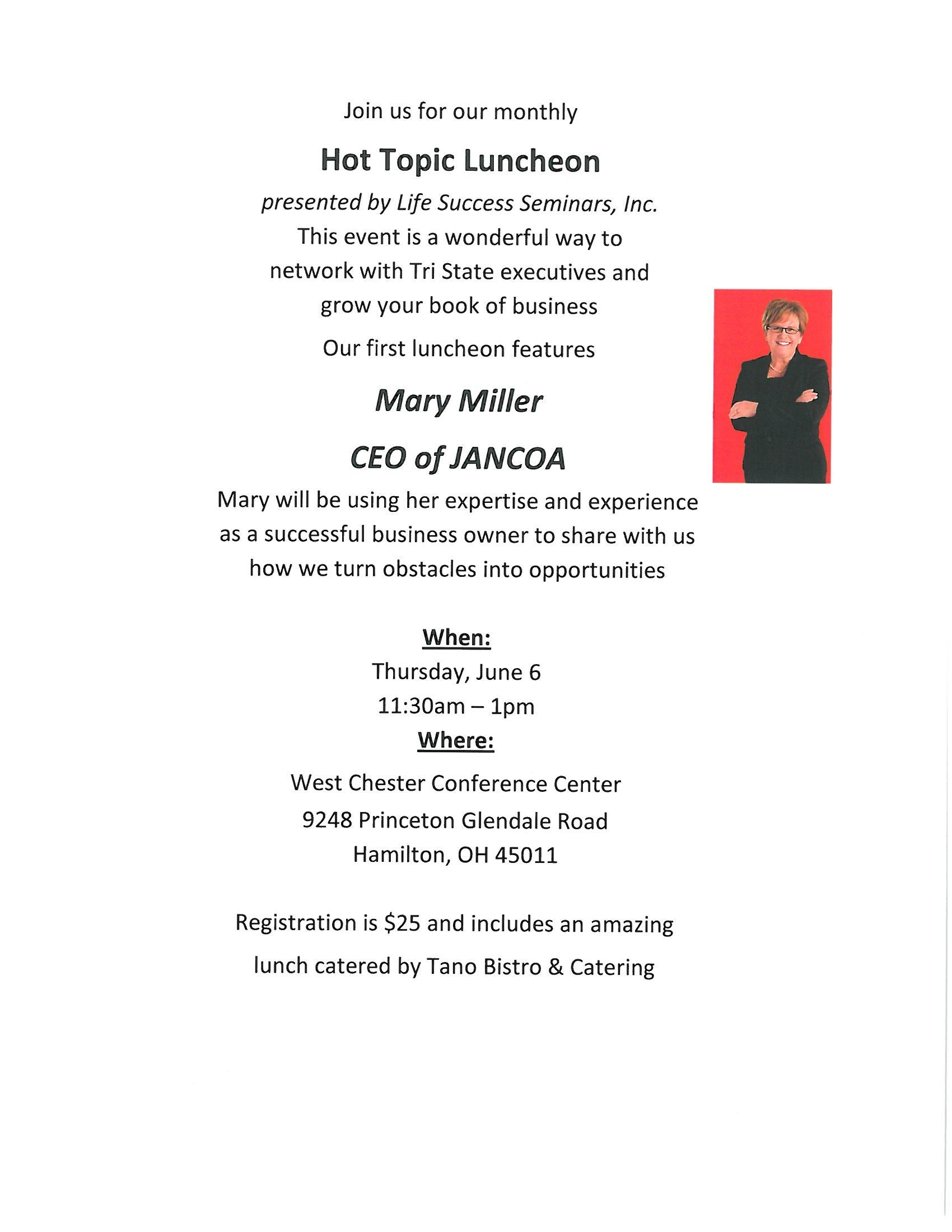 June Hot Topic Luncheon