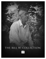 A special exhibition of The Bill W. Photographic Collection