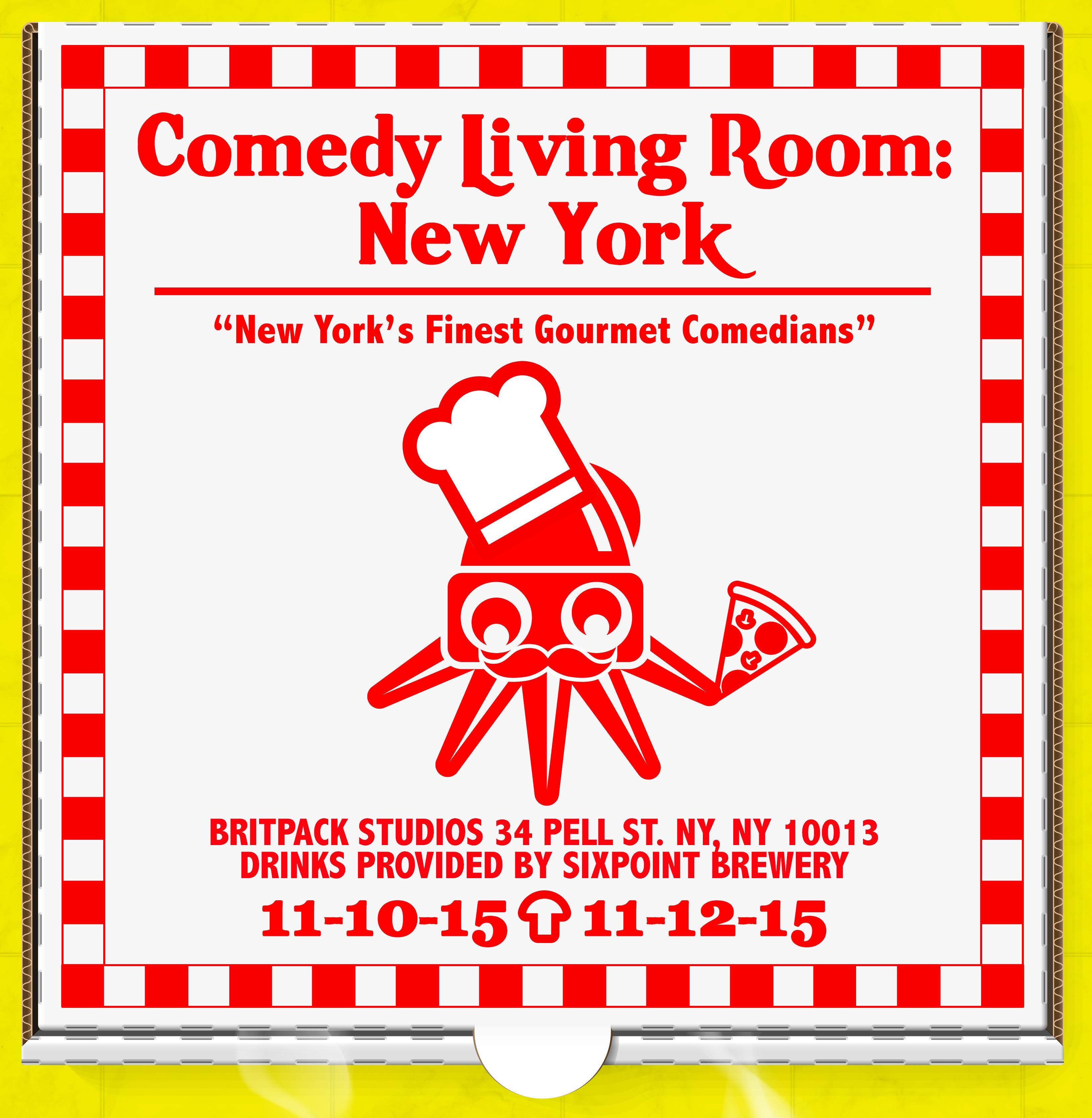 Comedy Living Room New York 11 10 11 12 Tickets Thu Nov 12 2015 At 7 00 Pm Eventbrite