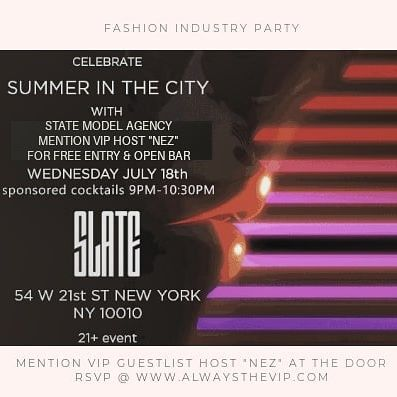 Slate NY Fashion Industry Party hosted by always the vip