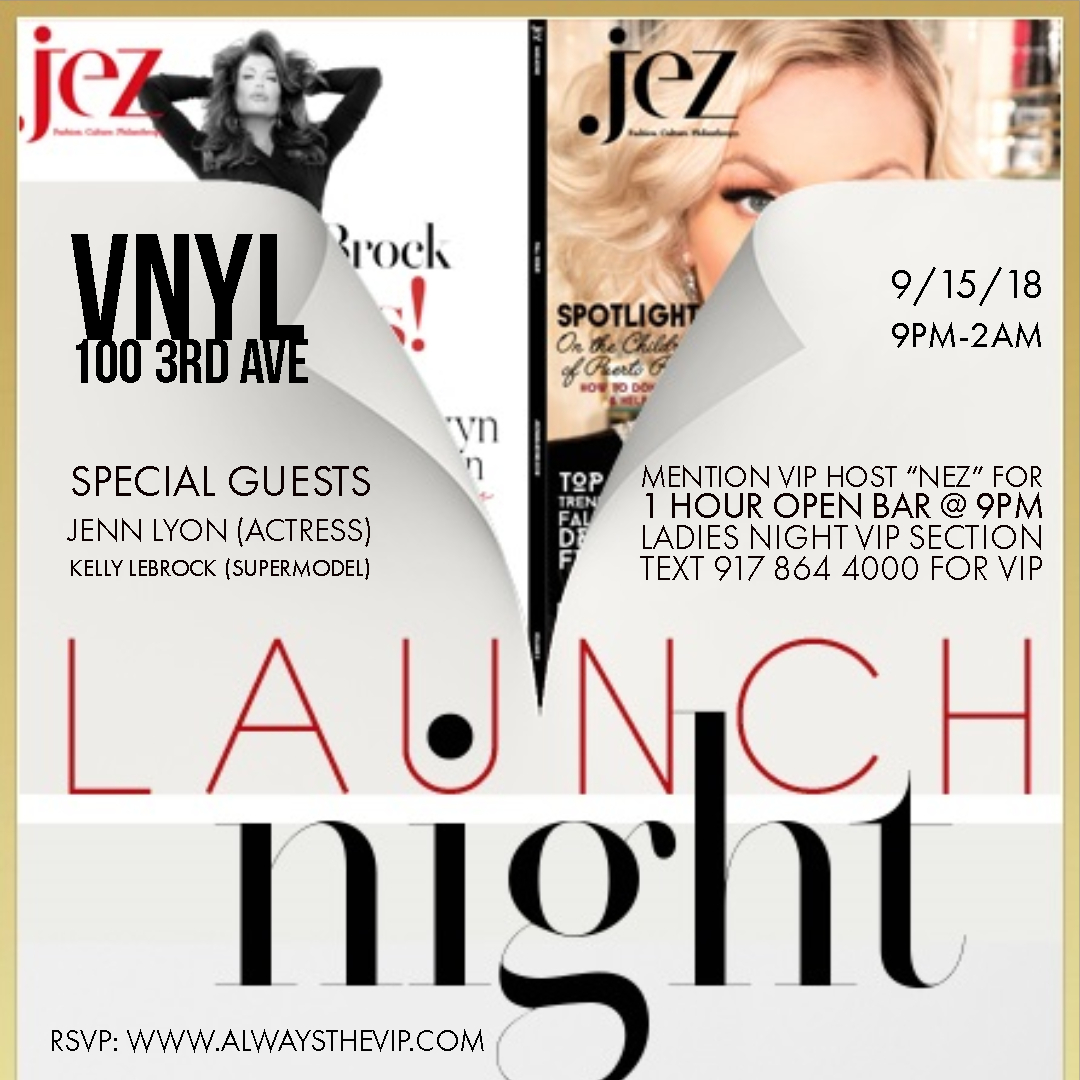 VNYL Jez Magazine Release Party, Jenn Lyon and kelly lebrook