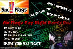 Party Bus To Gay Night @ Six Flags Magic Mountain