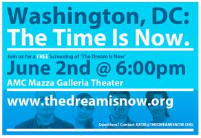 "Special D.C Screening of ""The Dream is Now"""