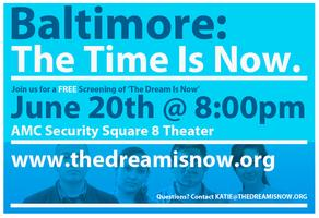 "Special Baltimore Screening of ""The Dream is Now"""