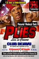 Plies Concert - May 25th - Panama City