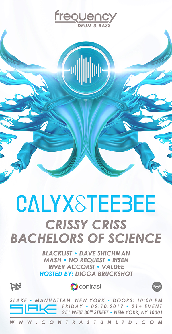 Frequency w/ Calyx & TeeBee, Crissy Criss, Bachelors of Science