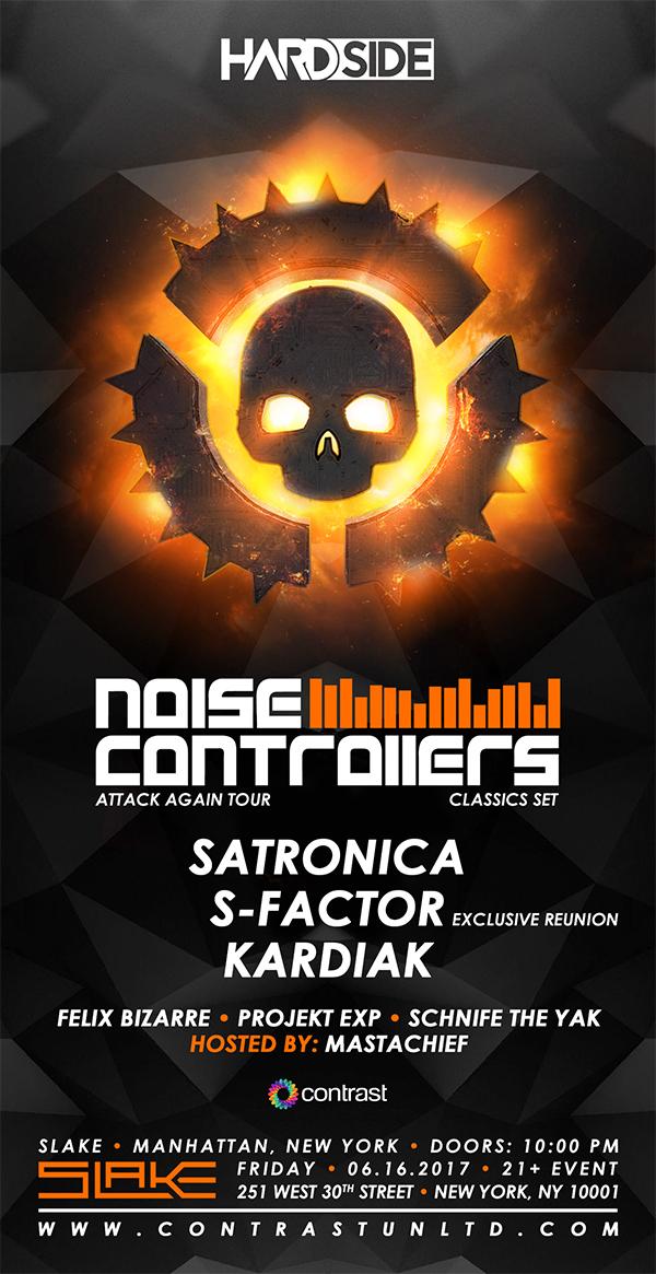 Hardside w/ Noisecontrollers, Satronica, S-Factor, Kardiak