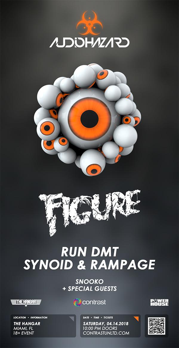 Audiohazard w/ Figure, Run DMT, Synoid