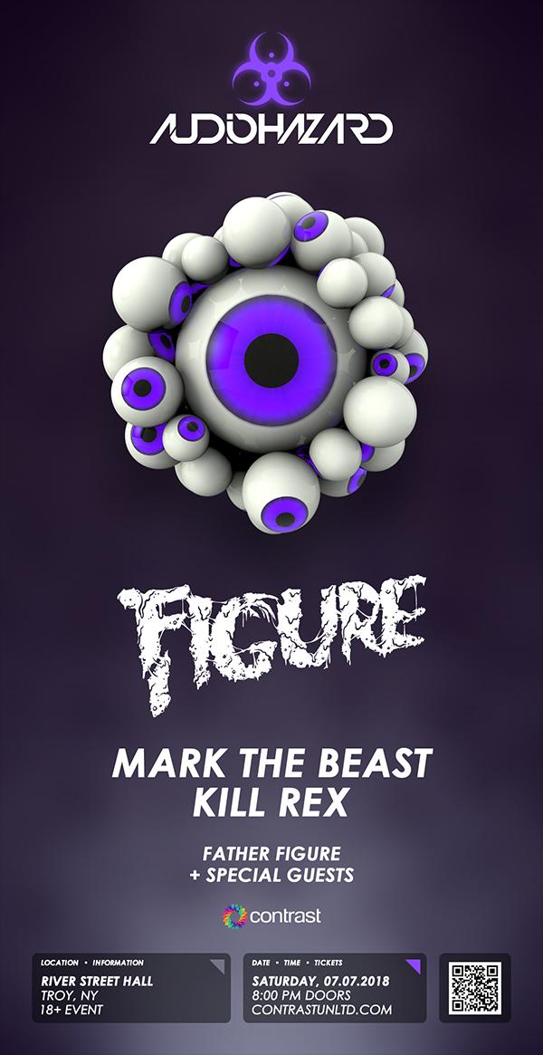 Audiohazard w/ Figure, Mark The Beast, Kill Rex