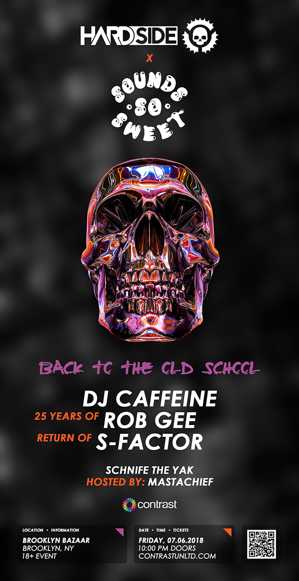 Hardside x Sounds So Sweet w/ DJ Caffeine, Rob Gee, S-Factor