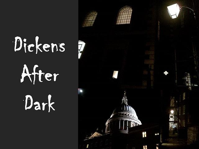 Dickens after Dark
