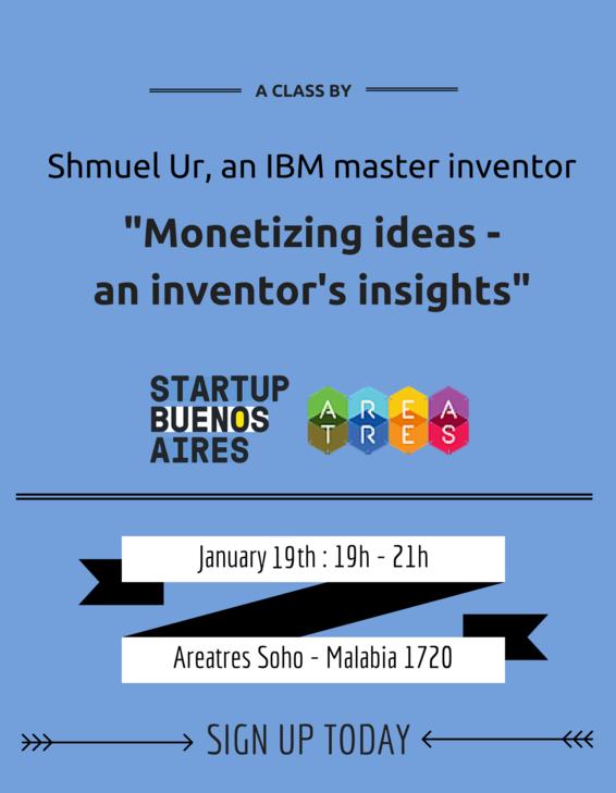 Monetizing ideas - an inventor's insights by Shmuel Ur