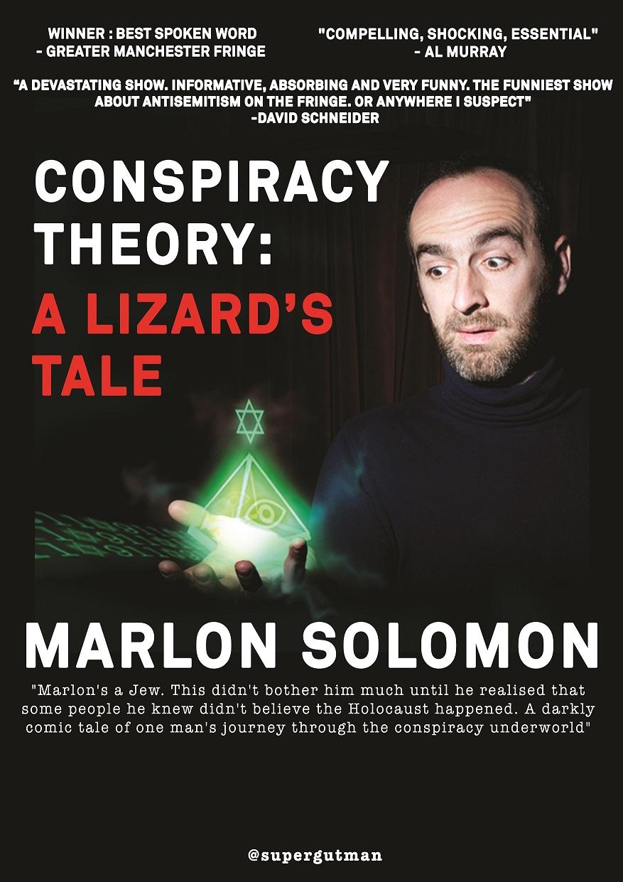 CONSPIRACY THEORY: A LIZARD'S TALE Marlon Solomon's