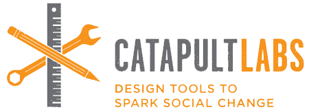 Catapult Labs 2012:   design tools to spark social change