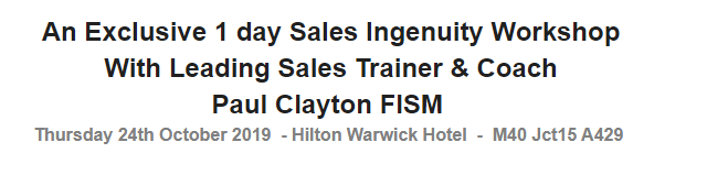 An Exclusive 1 day Sales Ingenuity Workshop With Leading Sales Trainer & Coach Paul Clayton FISM