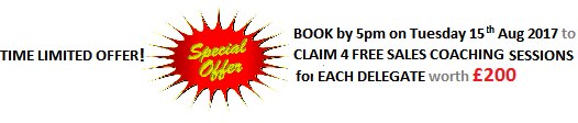 Book by 5pm Tuesday 15th Aug 2017 for Free Sales Coaching