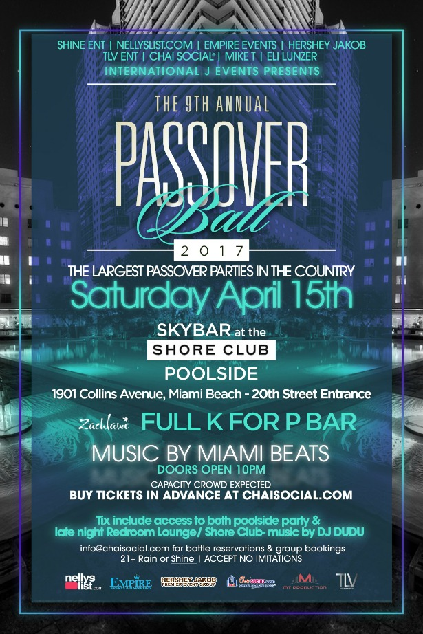 CHAI SOCIAL® PASSOVER EVENTS 2017 - FINALE @ SKYBAR | SHORE CLUB HOTEL
