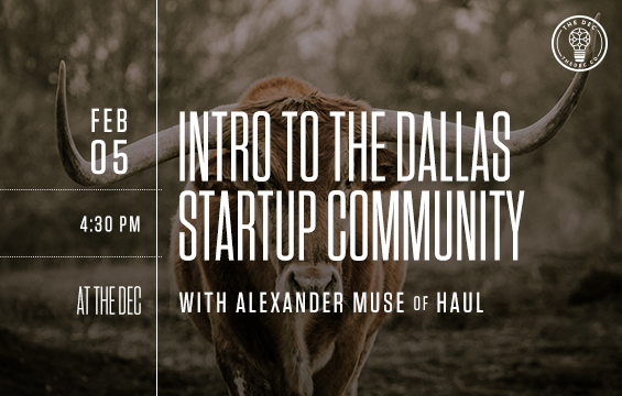 Into to Dallas startup community