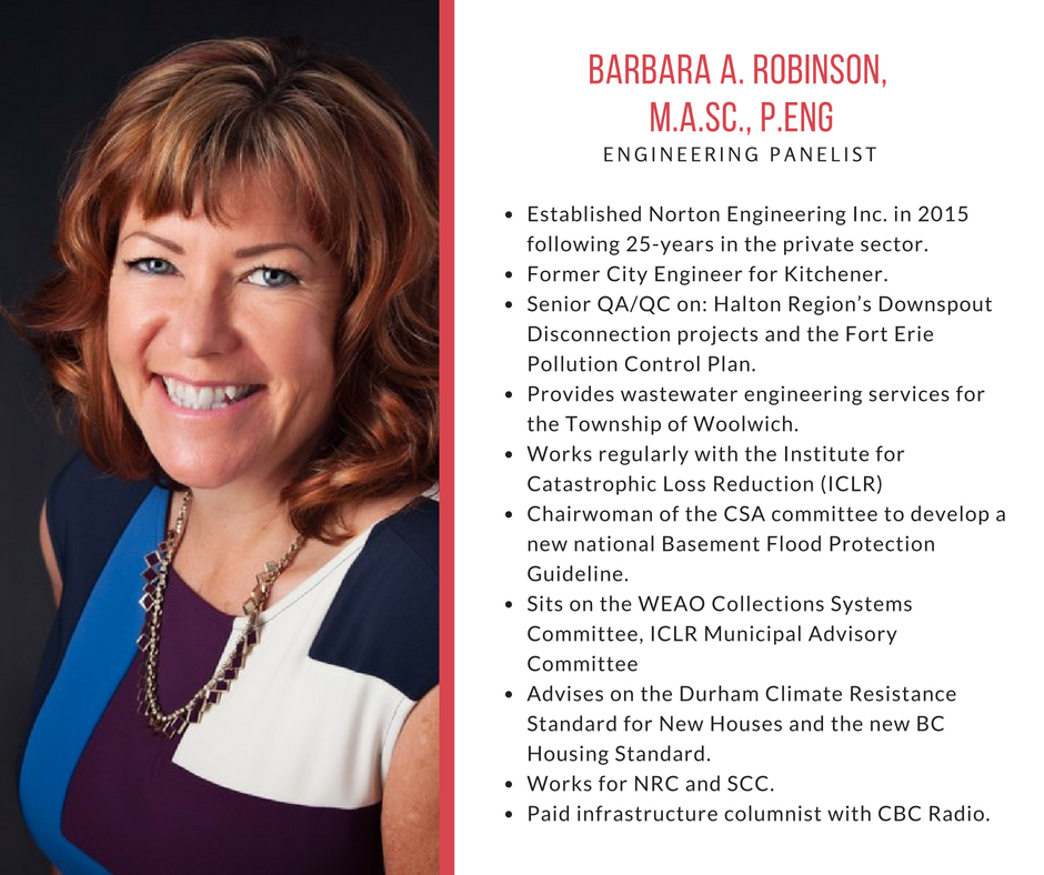 Established Norton Engineering Inc. in 2015 following 25-years in the private sector. Former City Engineer for Kitchener.   Senior QA/QC on: Halton Region's Downspout Disconnection projects and the Fort Erie Pollution Control Plan. Provides wastewater engineering services for the Township of Woolwich. Works regularly with the Institute for Catastrophic Loss Reduction (ICLR) Chairwoman of the CSA committee to develop a new national Basement Flood Protection Guideline. Sits on the WEAO Collections Systems Committee, ICLR Municipal Advisory Committee Advises on the Durham Climate Resistance Standard for New Houses and the new BC Housing Standard.  Works for NRC and SCC. Paid infrastructure columnist with CBC Radio.