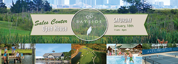 Bayside Sales Center Open House - Saturday January 18th, 2014