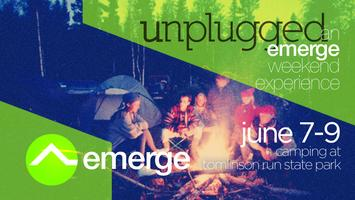 emerge Unplugged