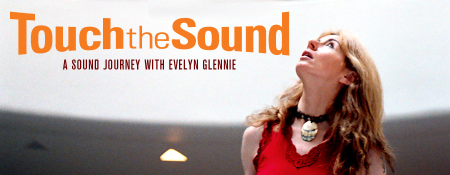Image - Touch the Sound - Evelyn Glennie