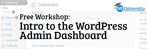 Free Workshop: Intro to the WordPress Admin Dashboard