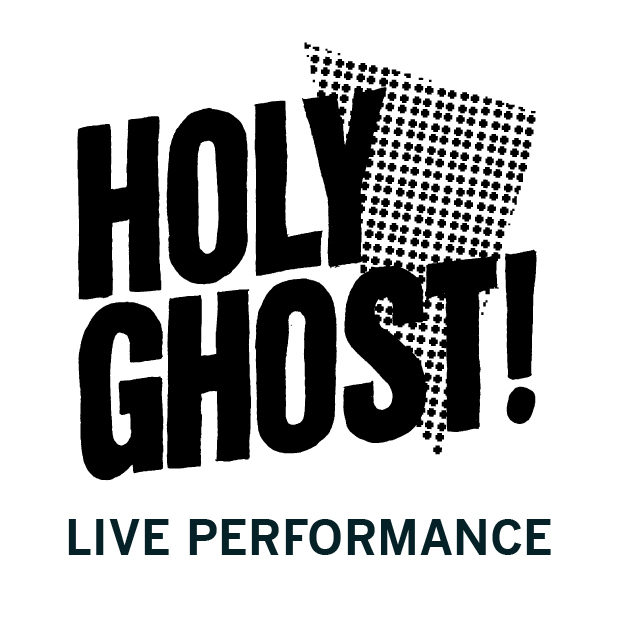Holy Ghost! Live performance