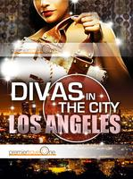 Divas in the City: LOS ANGELES
