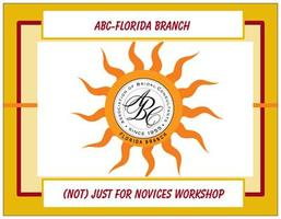 ABC-Florida (Not) Just for Novices Workshop, Central Florida