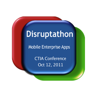Disruptathon:  Mobile Enterprise @ CTIA