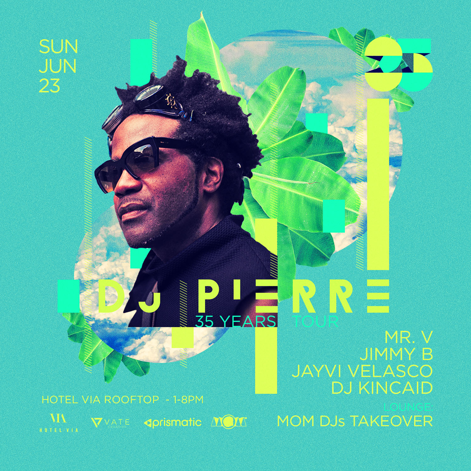 DJ Pierre June 23 Hotel Via Rooftop