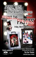Sinner Saint Burlesque & Rosehip Revue present: Behind The...