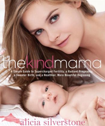 Alicia Silverstone Kind Mama