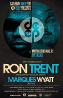 DEEP - LA MLK Weekend 1/19 feat. RON TRENT & MARQUES WYATT