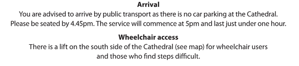 There is a lift for wheelchair users and those unable to use stairs on the south side of the Cathedral