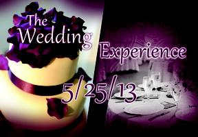The Wedding Experience