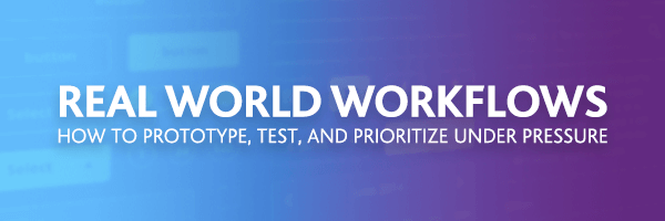Real World Workflows
