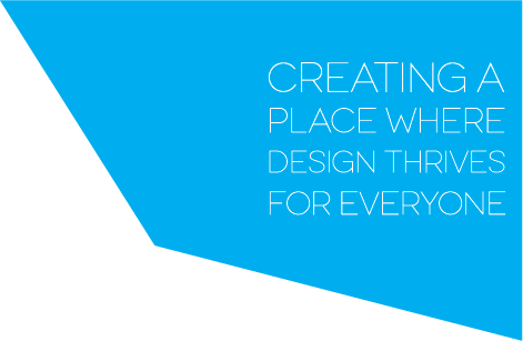 Creating a Place Where Design Thrives for Everyone