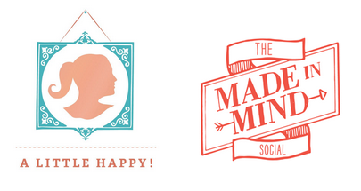 A Little Happy and The Made in Mind Social