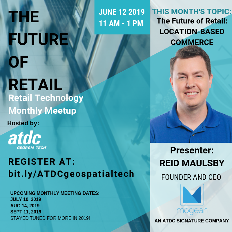 Reid Maulsby Retail Tech Meetup ATDC June 2019