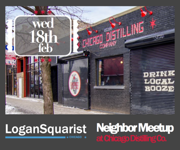 LoganSquarist Neighbor Meetup @ Chicago Distilling Company | Chicago | Illinois | United States