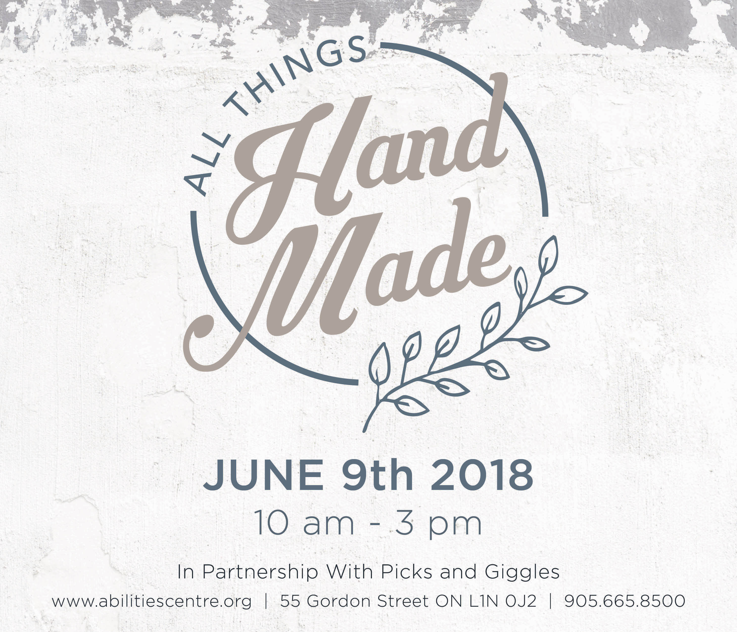 Abilities Centre's All Things Handmade Market. June 9th, 2018. 55 Gordon Street, Whitby, Ontario, L1N0J2. 905 665-8500 ext. 120