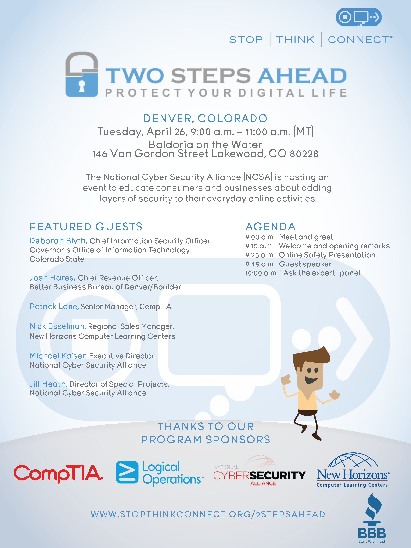 The National Cyber Security Alliance (NCSA) is hosting an event to educate consumers and businesses about adding layers of security to their everyday online activities