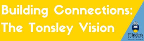 Building Connections: The Tonsley Vision